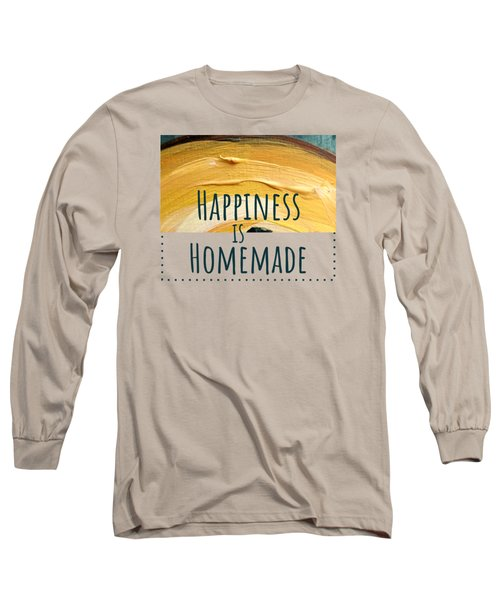 Long Sleeve T-Shirt featuring the painting Happiness Is Homemade #2 by Maria Langgle
