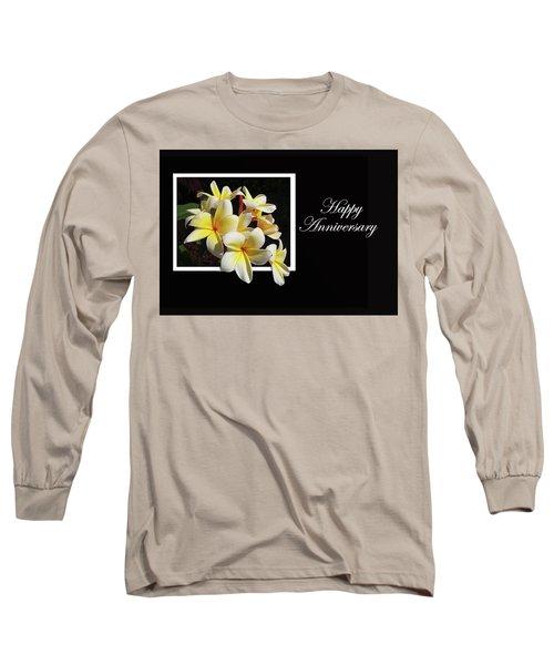 Happy Anniversary Long Sleeve T-Shirt