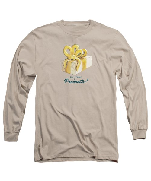 Joy, Peace And Presents Long Sleeve T-Shirt