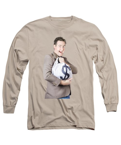 Man Holding Large Sum Of Money In Bank Deposit Bag Long Sleeve T-Shirt