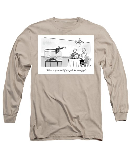 Pick The Other Guy Long Sleeve T-Shirt