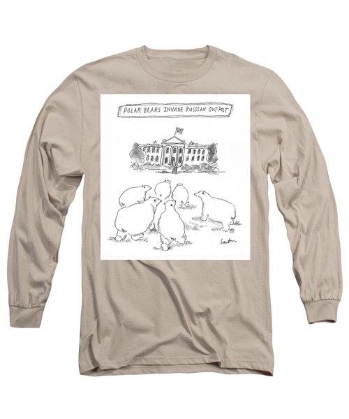 Polar Bear Invasion Long Sleeve T-Shirt