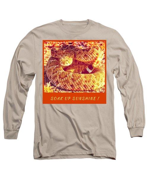 Soak Up Sunshine Long Sleeve T-Shirt