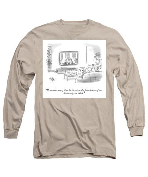 State Of The Union Drinking Game Long Sleeve T-Shirt