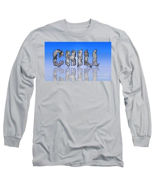 Chill Digital Art Prints Long Sleeve T-Shirt by Valerie Garner