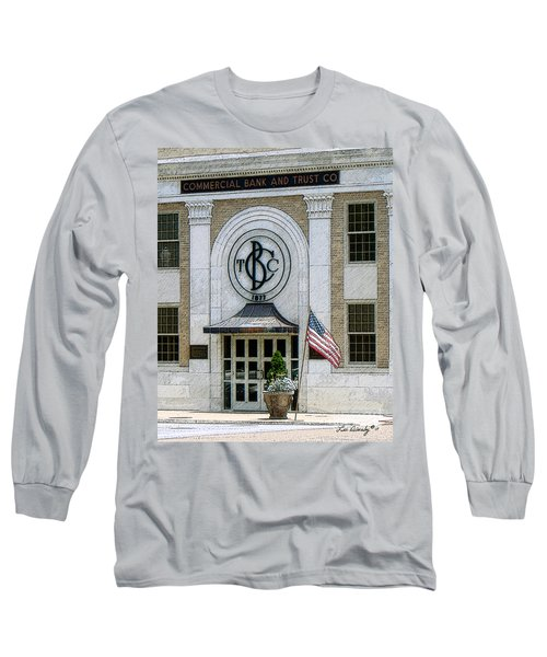 Commercial Bank And Trust Long Sleeve T-Shirt