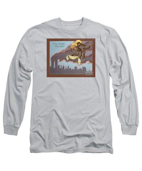 Holy Passion Bearer Mychal Judge 132 Long Sleeve T-Shirt by William Hart McNichols