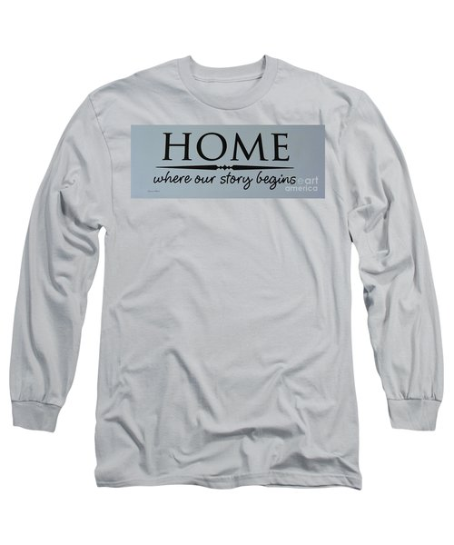 Long Sleeve T-Shirt featuring the photograph Home by Jeannie Rhode