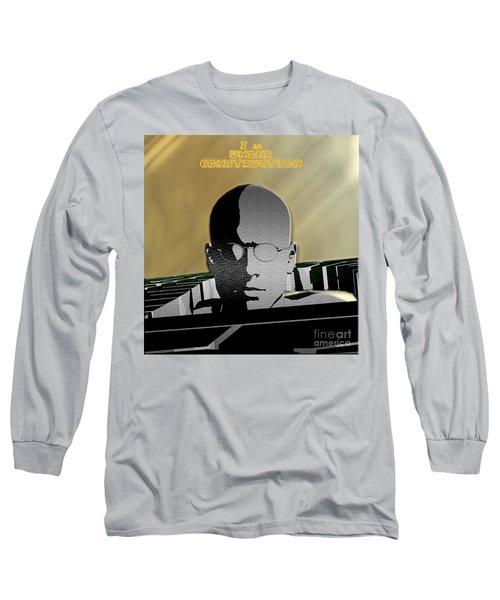 I Am Under Construction Long Sleeve T-Shirt