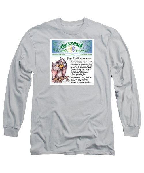 Long Sleeve T-Shirt featuring the painting Real Fake News Legal Column 1 by Dawn Sperry