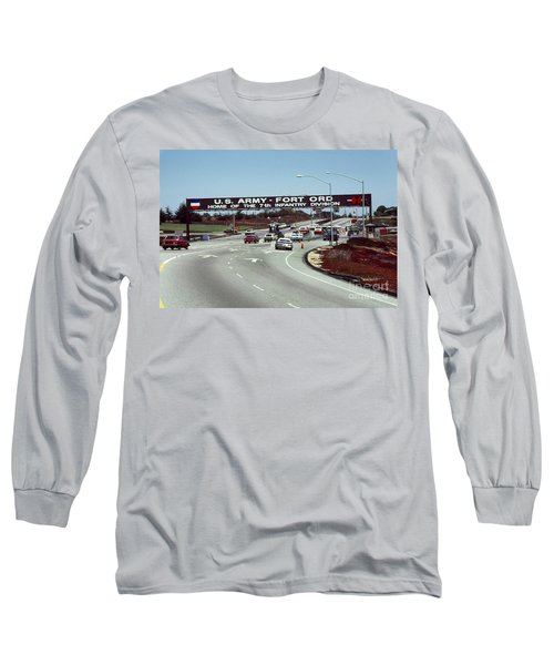 Main Gate 7th Inf. Div Fort Ord Army Base Monterey Calif. 1984 Pat Hathaway Photo Long Sleeve T-Shirt