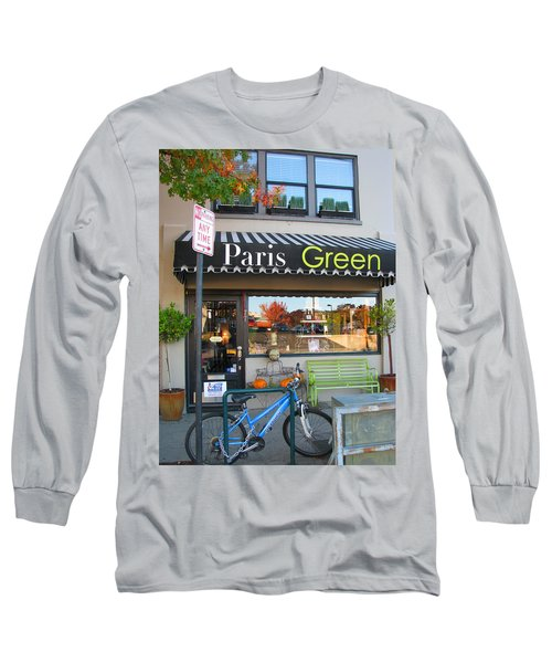 A Little Paris In Ashland Long Sleeve T-Shirt