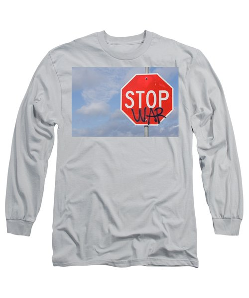 Long Sleeve T-Shirt featuring the photograph Stop War Sign by Charles Beeler
