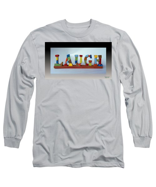Long Sleeve T-Shirt featuring the mixed media Laugh by Cynthia Amaral
