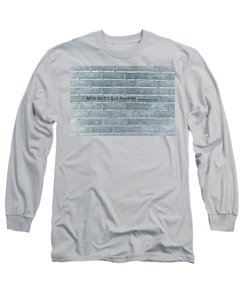 Another Brick Long Sleeve T-Shirt