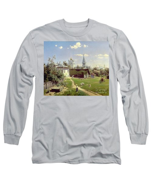 A Small Yard In Moscow Long Sleeve T-Shirt by Vasilij Dmitrievich Polenov