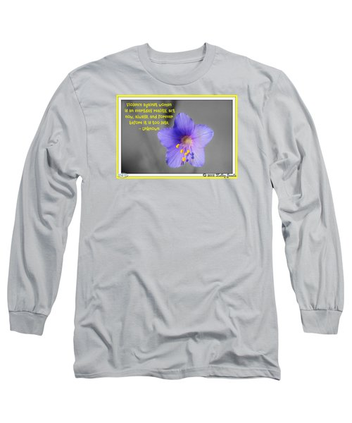 Act Now And Forever Long Sleeve T-Shirt by Holley Jacobs