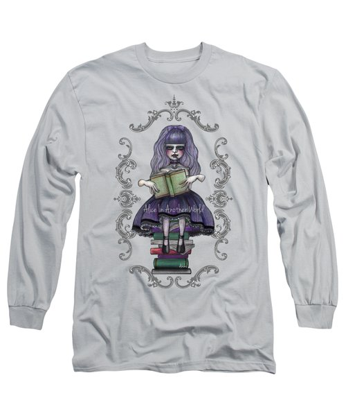 Alice In Another World 2 Long Sleeve T-Shirt by Akiko Okabe