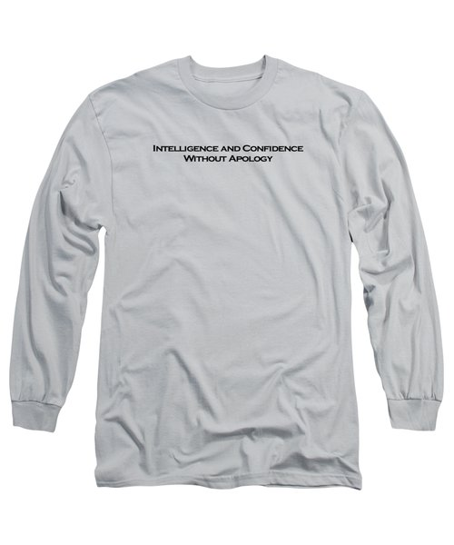 Intelligence And Confidence Long Sleeve T-Shirt by David Miller