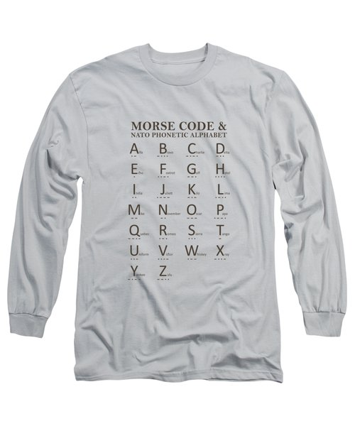 Morse Code And The Phonetic Alphabet Long Sleeve T-Shirt