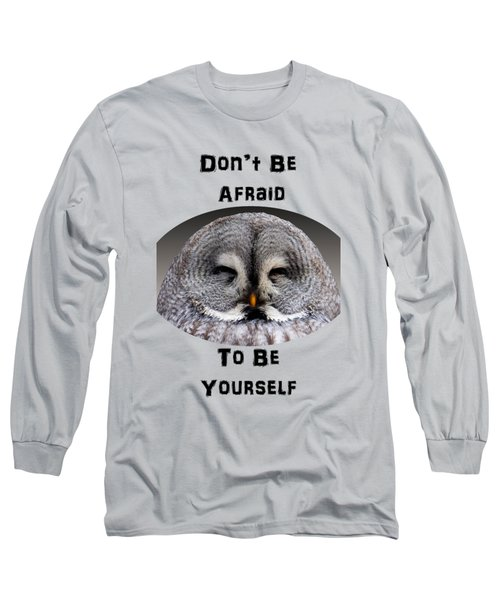 Be Yourself Long Sleeve T-Shirt by Judi Saunders