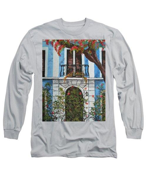 Beauty In Old San Juan Long Sleeve T-Shirt