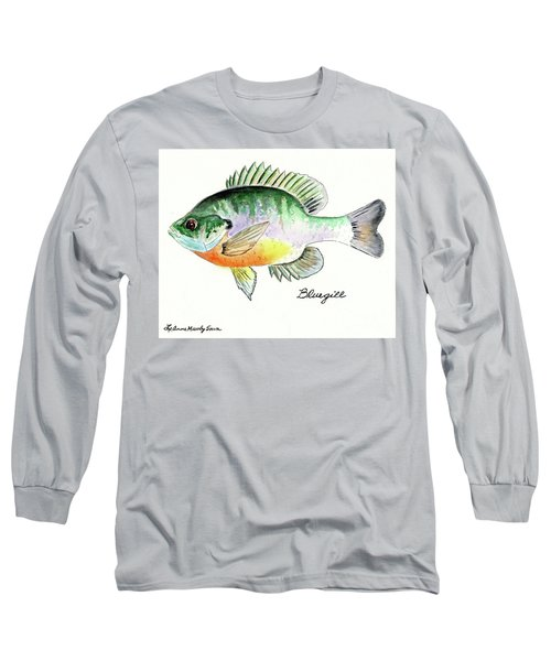Long Sleeve T-Shirt featuring the painting Bluegill Fish by LeAnne Sowa