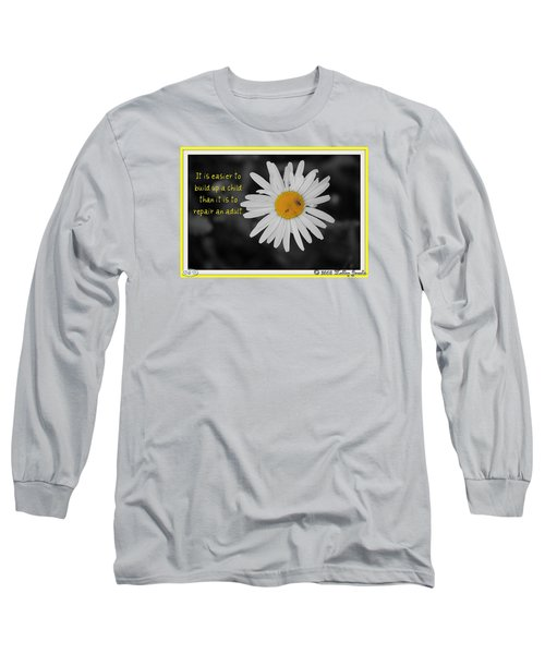 Build A Child Up Long Sleeve T-Shirt by Holley Jacobs