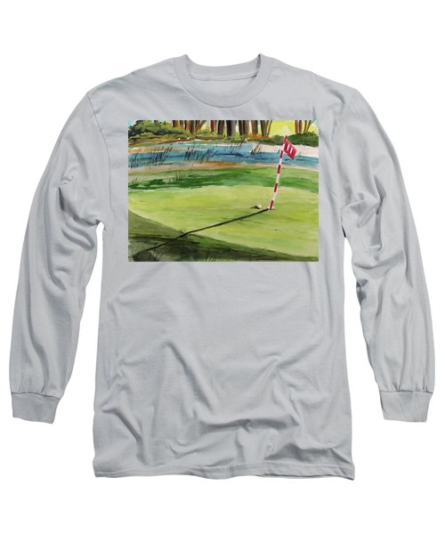Close At The Eleventh Hole Long Sleeve T-Shirt