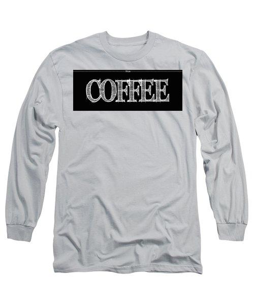 Coffee Fill Line Mug Long Sleeve T-Shirt