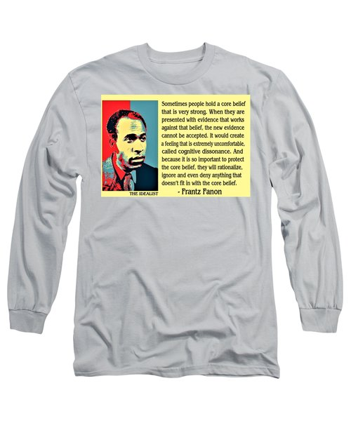 Cognitive Dissonance Frantz Fanon Long Sleeve T-Shirt
