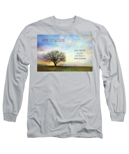 Long Sleeve T-Shirt featuring the photograph Come Fly With Me by Lori Deiter