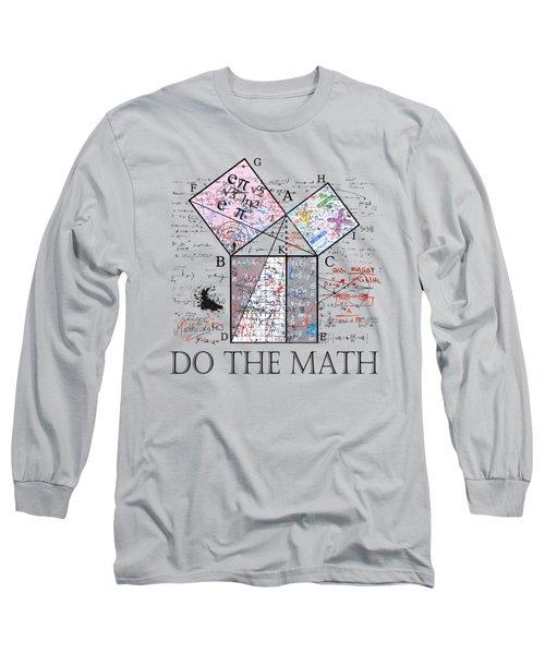Do The Math Long Sleeve T-Shirt