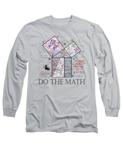 Do The Math Long Sleeve T-Shirt