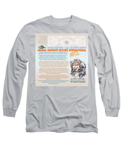 Real Fake News Antarctic Correspondent 1 Long Sleeve T-Shirt
