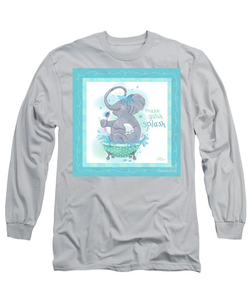Elephant Bath Time Splish Splash Long Sleeve T-Shirt