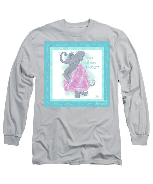 Elephant Bath Time Squeaky Clean Long Sleeve T-Shirt