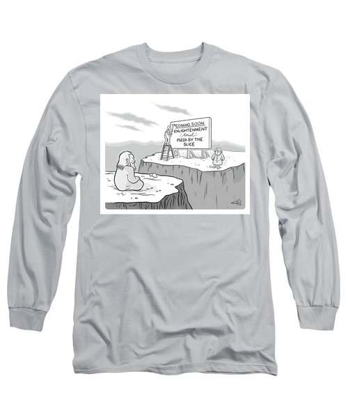 Enlightenment And Pizza Long Sleeve T-Shirt