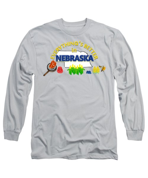 Everything's Better In Nebraska Long Sleeve T-Shirt by Pharris Art