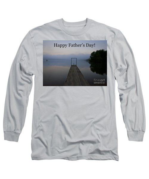 Father's Day Dock Long Sleeve T-Shirt by Douglas Stucky