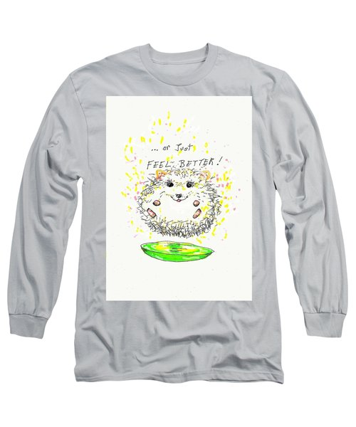 Feel Better Long Sleeve T-Shirt