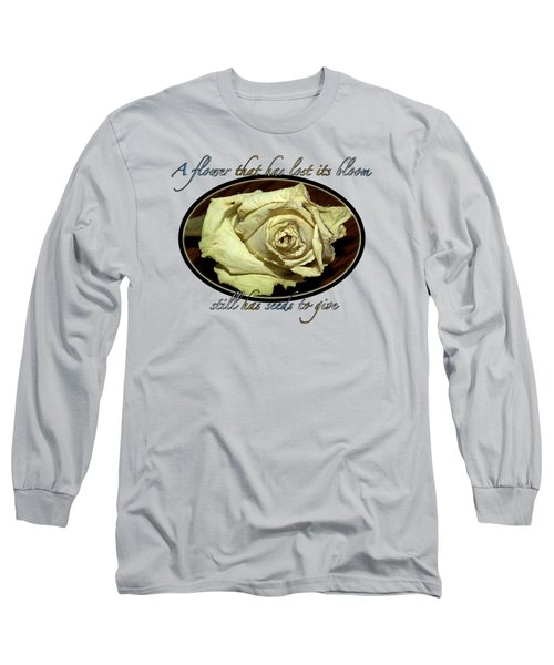 Long Sleeve T-Shirt featuring the photograph Flower Wisdom by Phyllis Denton
