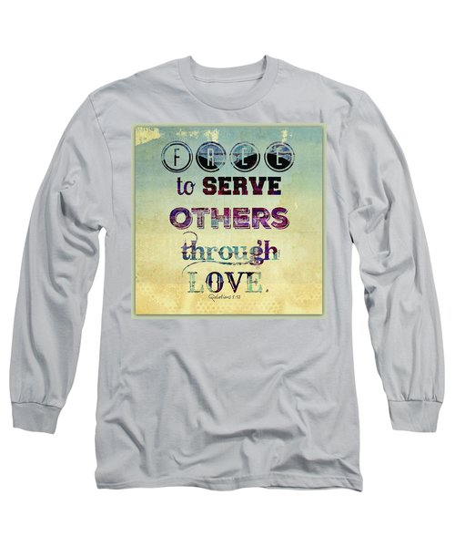Free To Serve Long Sleeve T-Shirt