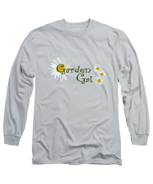 Garden Gal Long Sleeve T-Shirt