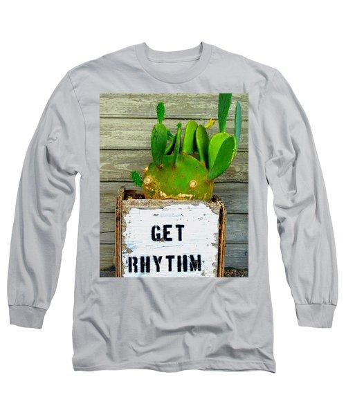 Get Rhythm Long Sleeve T-Shirt