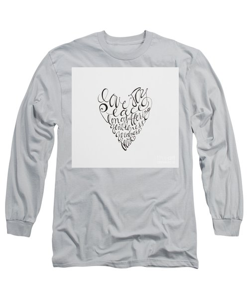 Hold Onto Long Sleeve T-Shirt by Elizabeth Robinette Tyndall