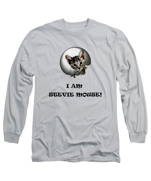 I Am Stevie Mouse Long Sleeve T-Shirt