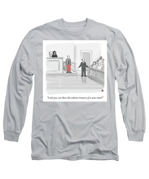 I Ask You Long Sleeve T-Shirt