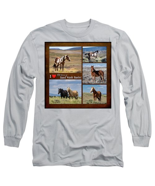 I Love Wild Horses Of Sand Wash Basin Long Sleeve T-Shirt