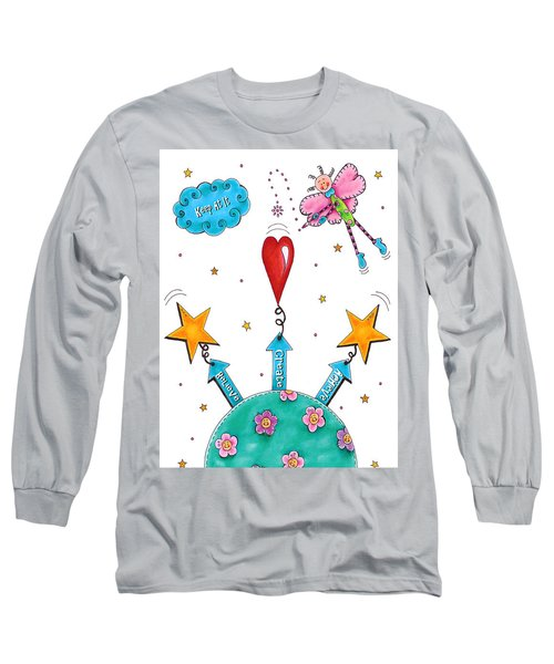 Keep At It Long Sleeve T-Shirt by Tracy Campbell